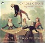Manuel Blasco de Nebra: Sonatas and Pastorelas