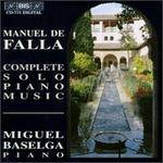 Manuel de Falla: The Complete Solo Piano Music