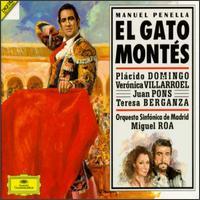 Manuel Penella: El Gato Montés - Carlos Alvarez (baritone); Carlos Chausson (bass); Plácido Domingo (tenor);...