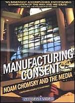 Manufacturing Consent: Noam Chomsky and the Media - Mark Achbar; Peter Wintonick