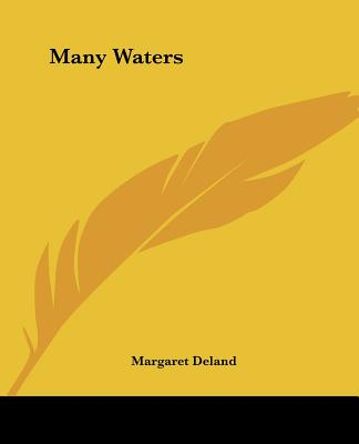 Many Waters - Deland, Margaret
