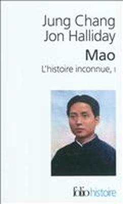 Mao, L'Histoire Inconnue 1 - Chang, Jung