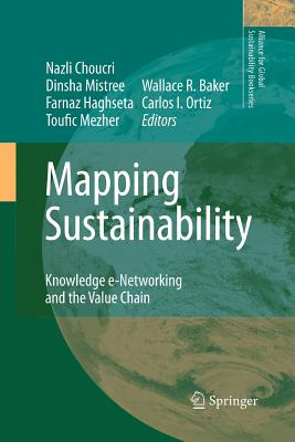 Mapping Sustainability: Knowledge E-Networking and the Value Chain - Choucri, Nazli (Editor)