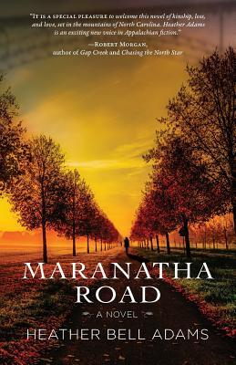 Maranatha Road - Adams, Heather Bell