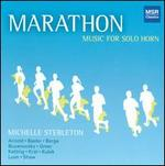 Marathon: Music for Solo Horn