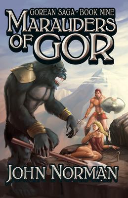 Marauders of Gor - Norman, John