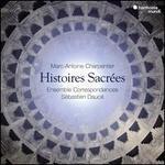 Marc-Antoine Charpentier: Histoires Sacrées
