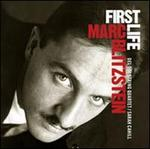 Marc Blitzstein: First Life - Rare Early Works