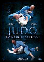 Marc Verillotte: Judo Immobilization, Vol. 2