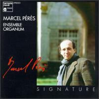 Marcel Pérès - Ensemble Organum; Gérard Lesne (counter tenor); Lycourgos Angelopoulos (vocals); Malcolm Bothwell (vocals); Marcel Pérès (keyboards); Marcel Pérès (conductor)