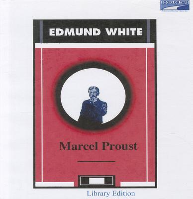 Marcel Proust - White, Edmund