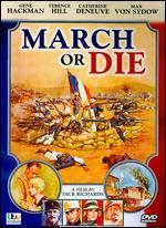 March or Die - Dick Richards