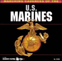 Marching Cadences of the U.S. Marines - Various Artists