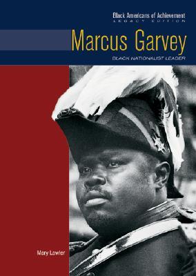 Marcus Garvey: Black Nationalist Leader - Davenport, John, PH.D., and Lawler, Mary