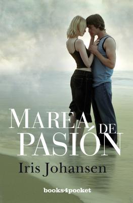 Marea de Pasion - Johansen, Iris
