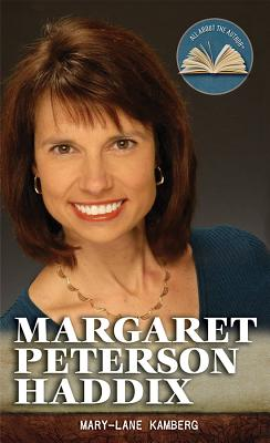 Margaret Peterson Haddix - Kamberg, Mary-Lane