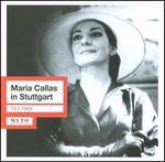 Maria Callas in Stuttgart