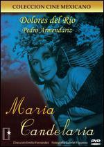 Maria Candelaria - Emilio Fernández