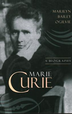 Marie Curie - Ogilvie, Marilyn Bailey