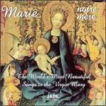 Marie, Notre Mère