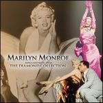 Marilyn Monroe: The Diamond Collection