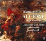 Marin Marais: Alcione, Tragédie lyrique