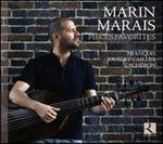 Marin Marais: Pièces Favorites