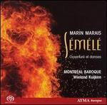 Marin Marais: Sémélé - Overture et danses