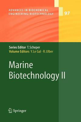 Marine Biotechnology II - Le Gal, Yves (Editor), and Ulber, Roland (Editor)