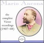 Mario Ancona: The Complete Victor Recordings, 1907-08