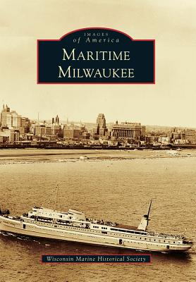 Maritime Milwaukee - Wisconsin Marine Historical Society