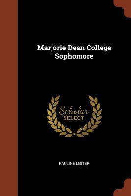 Marjorie Dean College Sophomore - Lester, Pauline