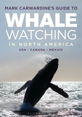 Mark Carwardine's Guide to Whale Watching in North America - Carwardine, Mark