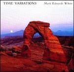 Mark Edwards Wilson: Time Variations