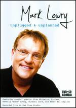 Mark Lowry: Unplugged & Unplanned