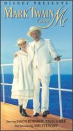 Mark Twain and Me - Daniel Petrie, Sr.