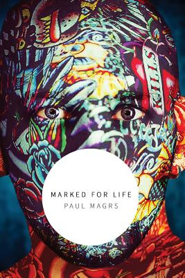 Marked for Life - Magrs, Paul