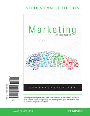 Marketing: An Introduction, Student Value Edition - Armstrong, Gary, and Kotler, Philip