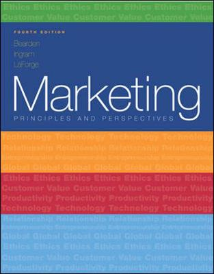 Marketing: Principles and Perspectives W/Powerweb, 4/E (Paperback) - Bearden, William O, Dr., and LaForge, Raymond W, and Ingram, Thomas N