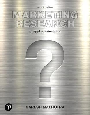 Marketing Research: An Applied Orientation - Malhotra, Naresh K.