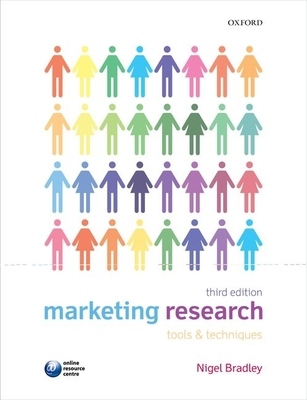 Marketing Research: Tools and Techniques - Bradley, Nigel