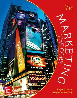 Marketing: The Core - Kerin, Roger A., and Hartley, Steven W.