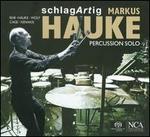 Markus Hauke: Percussion Solo