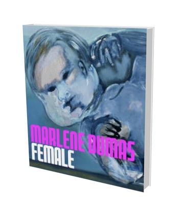 Marlene Dumas: Female - Winzen, Matthias