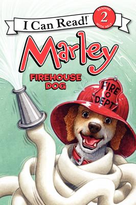 Marley: Firehouse Dog - Grogan, John