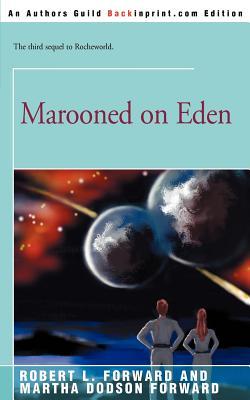Marooned on Eden - Forward, Robert L, and Forward, Martha Dodson