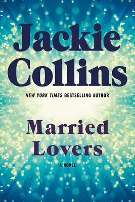 Married Lovers - Collins, Jackie