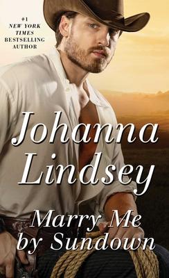 Marry Me by Sundown - Lindsey, Johanna