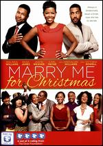 Marry Me for Christmas - Roger Melvin