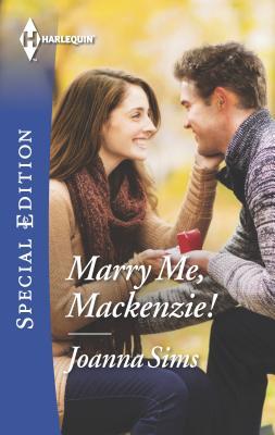 Marry Me, MacKenzie! - Sims, Joanna